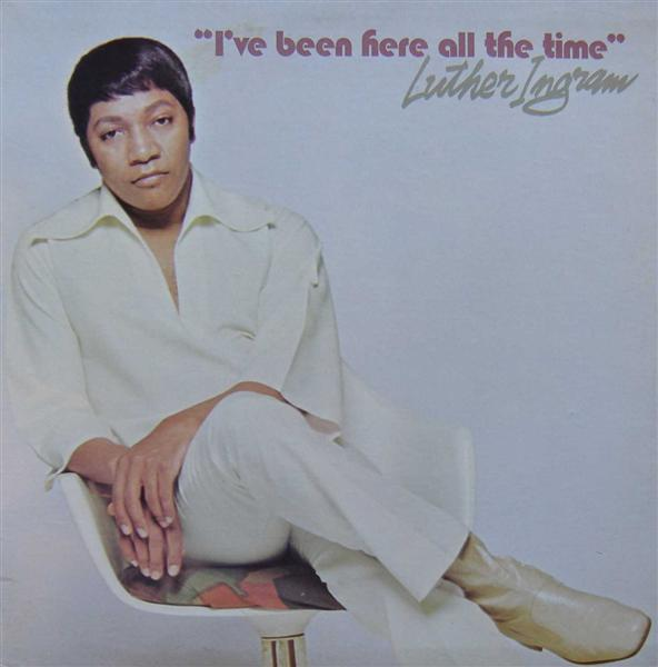luther-ingram-ive-been-here-all-the-time-front1