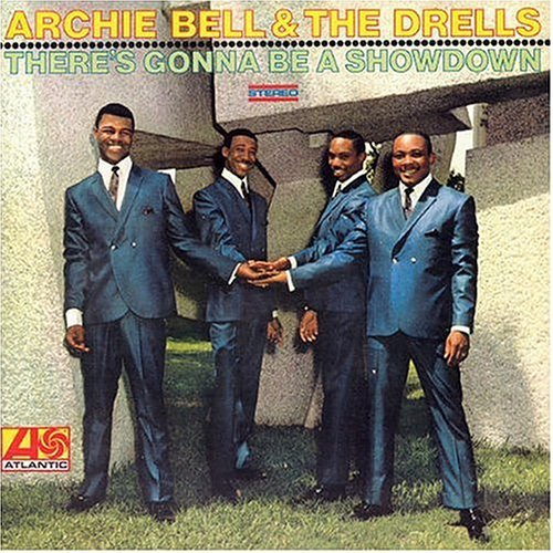 Archie Bell Amp The Drells Tighten Up There S Gonna Be A