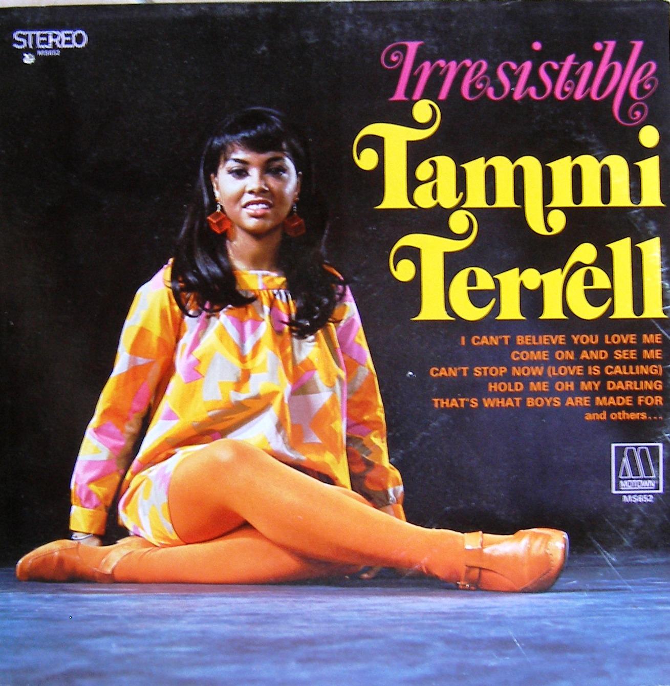 Tammi Terrell Irresistible