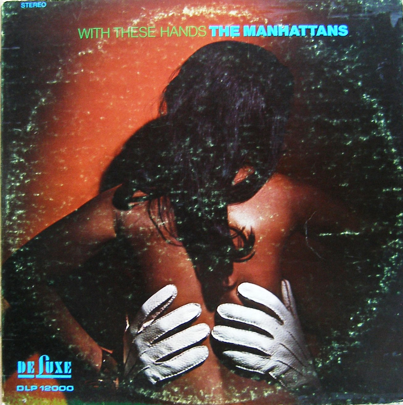The Manhattans – 1970 – With These Hands