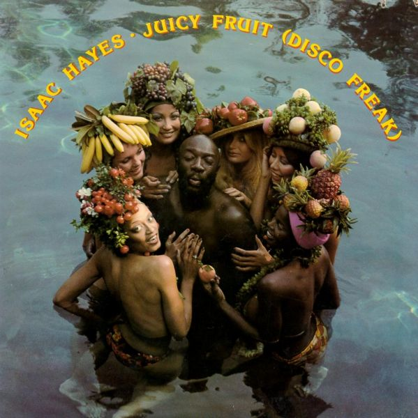isaac hayes Juicy Fruit front
