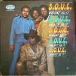 s.o.u.l. 1971 - waht it is front