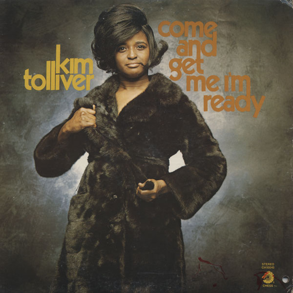 Kim Tolliver  Come And Get Me I'm Ready front