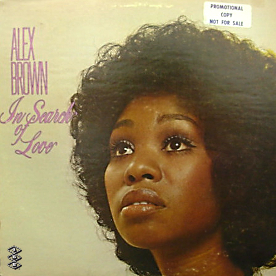 Alex Brown - 1970 - In Search Of Love