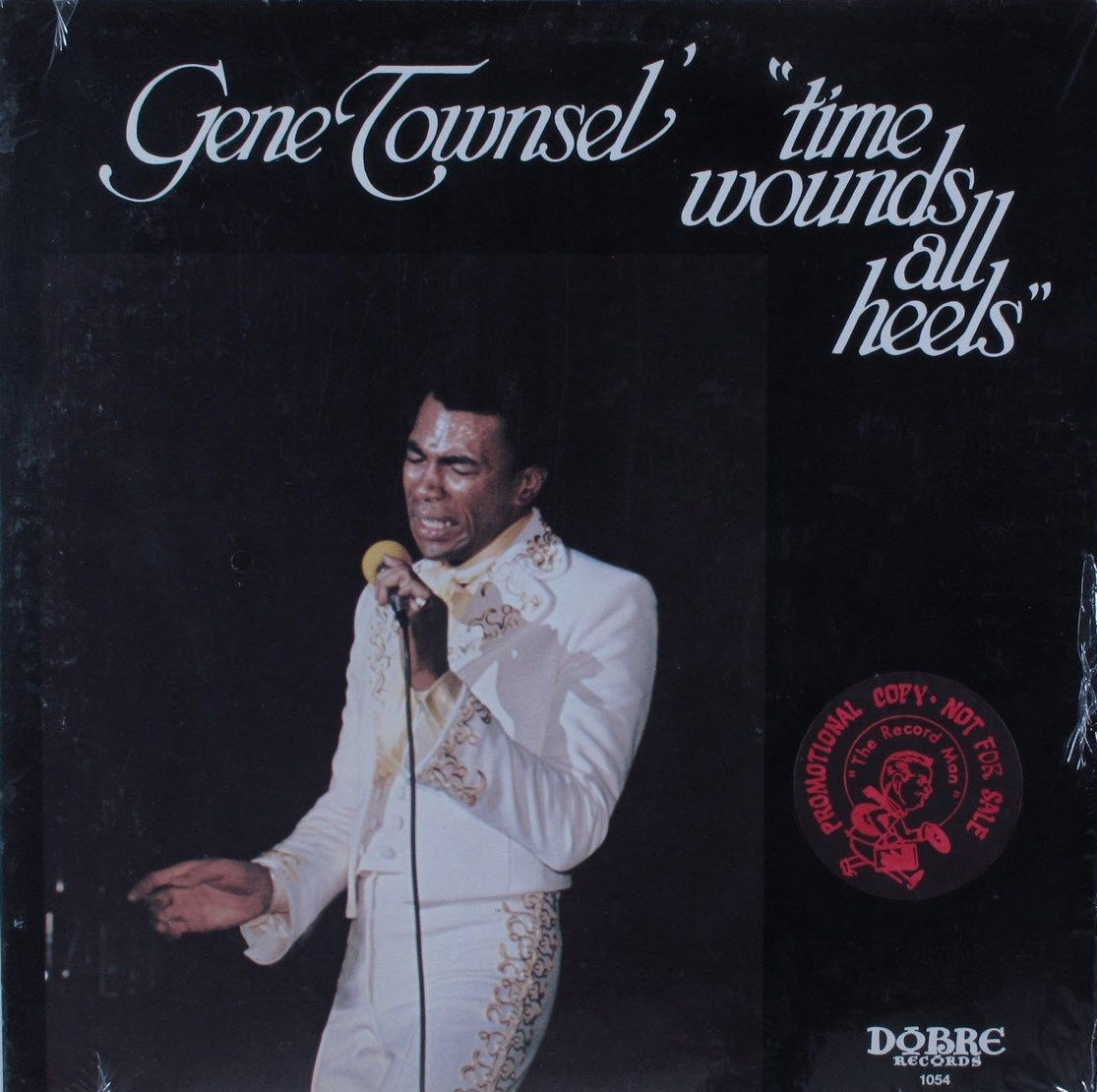 Gene Townsel Time Wounds All Heels front