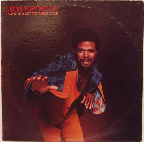 Leon-Haywood-Come-And Get-Your Some front