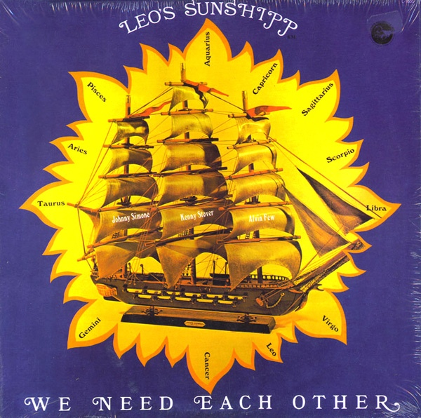 Leo's Sunshipp ‎– We Need Each Other front