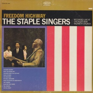 The Staples Singers Freedom Highway front