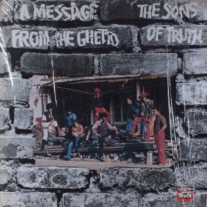 The Sons Of Truth A Message From The Ghetto front