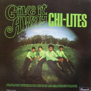 The Chi-Lites - 1969 - Give It Away Free Download   Funk My Soul