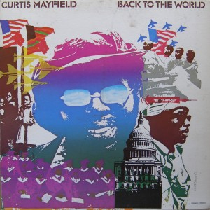 Curtis-Mayfield-Back-To-The-World-frontlp