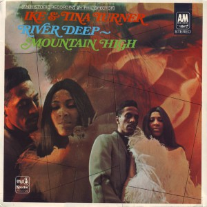 Ike & Tina Turner - 1966 - River Deep Mountain High