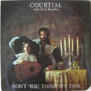 Courtial with Errol Knowles 1976 – Don't You Think It's Time front