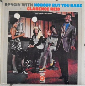 Clarence Reid Dancin' With Nobody But You Babe front cover