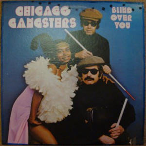 chicago gangsters - 1975 - blind over you front