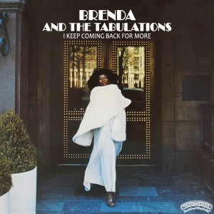 Brenda & The Tabulations – 1977 – I Keep Coming Back For More front