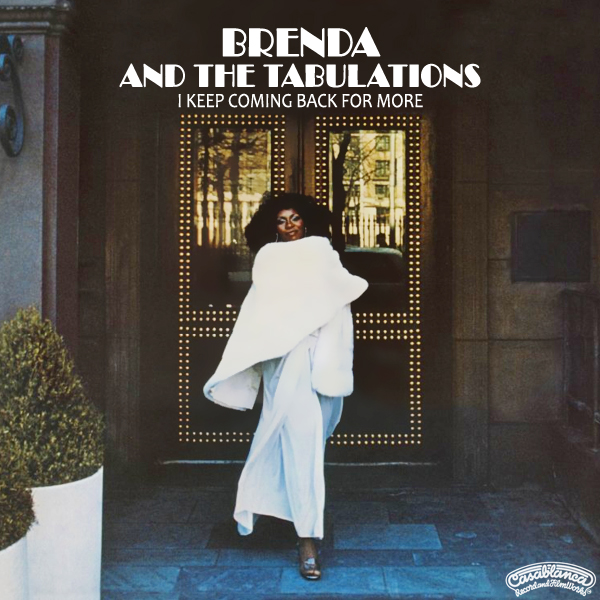 Brenda & The Tabulations - 1977 - I Keep Coming Back For
