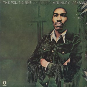 The Politicians Featuring McKinley Jackson front
