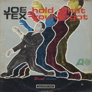 Joe Tex Hold What You've Got front