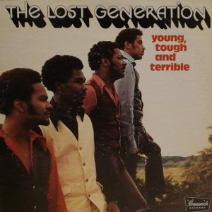 LOST GENERATION, THE-YOUNG, TOUGH AND TERRIBLE front