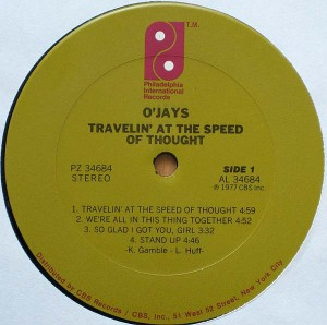 The O'JaysTravelin' At The Speed Of Thought label 1