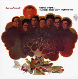 Charles-Wright-The-Watts-103rd-Street-Rhythm-Band-Express-Yourself front