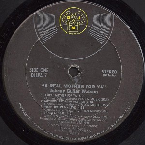 Johnny Guitar Watson - A Real Mother For Ya label 1