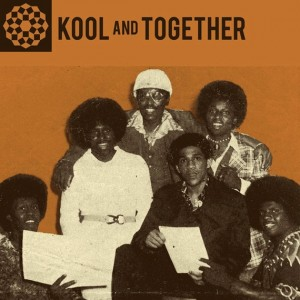 KOOL AND TOGETHER – ORIGNAL RECORDINGS 1970-77