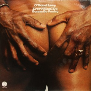 O'Donel Levy - Everything I Do Gonna Be Funky front