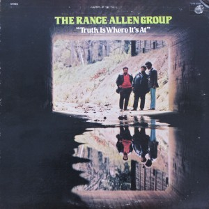 The Rance Allen Group - Truth Is Where It's At