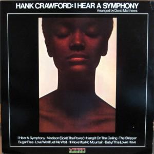Hank Crawford - I Hear A Symphony front