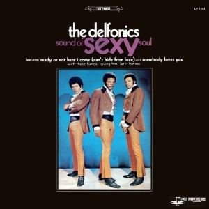 The Delfonics – Sound Of Sexy Soul front