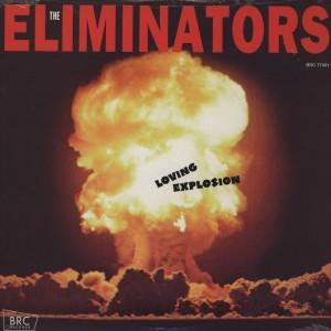 The Eliminators Loving Explosion front