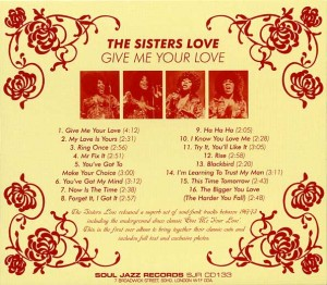 The Sisters Love ‎– Give Me Your Love back