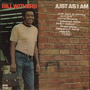 Bill Withers – Just As I Am front