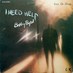 Bobby Byrd I nned Help front