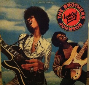 The Brothers Johnson – Look Out For #1 front