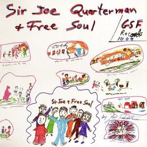 Sir Joe Quarterman & Free Soul Front