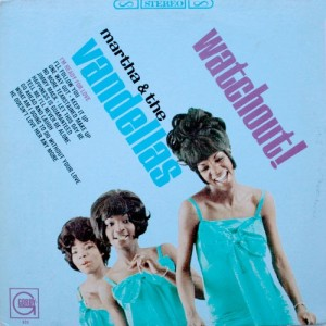 martha reeves & the vandellas 1966 watchout! front cover