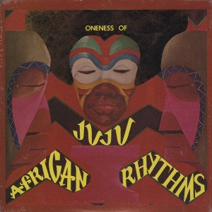 Oneness Of Juju African Rhythms front