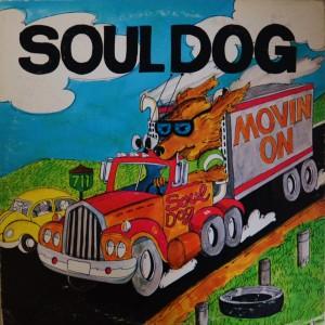 soul dog movin on front