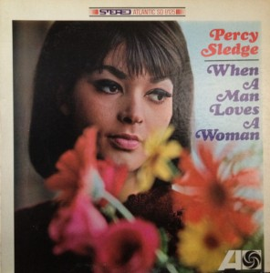 percy sledge When a Man Loves a Woman front