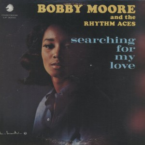 Bobby Moore & Rhythm Aces Searching for my love FRONT